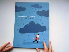 L'enfant dans la tempête : Laurent Moreau