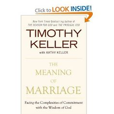 The Meaning of Marriage: Facing the Complexities of Commitment with the Wisdom of God: Timothy Keller, Kathy Keller: 9780525952473: Amazon.com: Books