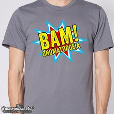Comic Book Shirt Onomatopoeia TShirt English Teacher Gifts Sarcastic Shirt Funny Shirt for Grammar Police Grammar TShirt Bam Teacher Shirt