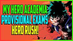 "My Hero Academia ""Hero Rush! Provisional Exams Continue"" - CH 106-108 Co..."