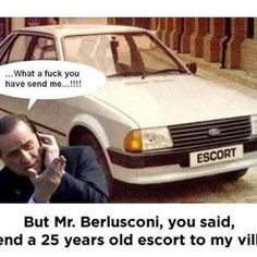 """berlusconi: """"send a 25 years old escort to my villa! George Clooney, Brad Pitt, Comic, Witty Quotes, 25 Years Old, Car Humor, Car Memes, Funny Texts, The Funny"""