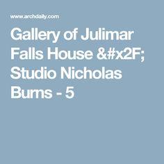 Gallery of Julimar Falls House / Studio Nicholas Burns - 5