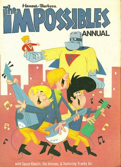 The Impossibles Annual (Issue) Classic Cartoon Characters, Cartoon Tv Shows, Classic Cartoons, Cartoon Styles, Comics Und Cartoons, Old School Cartoons, Funny Cartoons, Nacional Kid, Comic Book Covers