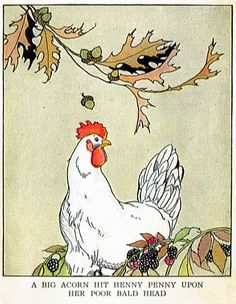 """Henny Penny by Margaret Evans Price    I've never been fond of that hysterical Henny Penny!  But this illustration is great and I felt compelled to share...    From a book called """"Peter Rabbit also Henny Penny and Puss-in-Boots"""" , illustrated by Margaret Evans Price, copyright 1934, Rand McNally & Co., USA.  A worn out, non-circulating Amity Library book."""