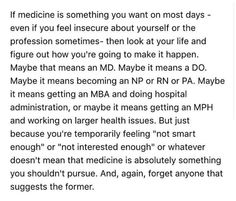 How much do you want to be in and to do medicine? Study Motivation Quotes, Study Quotes, Student Motivation, Pa School, Medical School, Medical Quotes, Doctor Quotes, Nursing Students, Medical Students