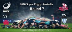 Round 7 Super Rugby AU 2020 Live Stream | #WesternForce #Waratahs #Reds #Rebels #Force Red Force, Super Rugby, Blues, Highlanders, Crusaders, Live
