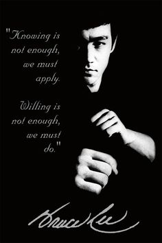 This is the mindset of every good Martial Artist I know. Knowing is not enough...