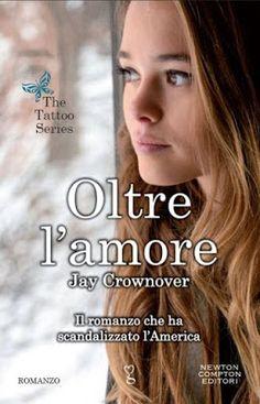 """Leggere Romanticamente e Fantasy: Recensione """"Oltre l'amore"""" di Jay Crownover"""
