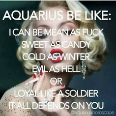 I'm in love with an Aquarius Aquarius Traits, Aquarius Love, Aquarius Quotes, Aquarius Woman, Zodiac Signs Aquarius, Age Of Aquarius, Capricorn And Aquarius, Zodiac Star Signs, Aquarius Funny