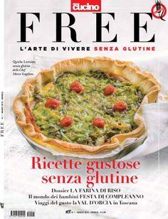 Senza glutine...per tutti i gusti!: FREE la nuova rivista senza glutine è in edicola!