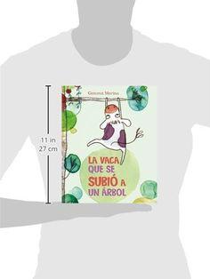 Vaca Que Se Subió A Un Árbol, La (PICARONA): Amazon.es: Gemma Merino: Libros