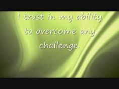 Affirmation: I trust in my ability to overcome any challenge.   This affirmation is read verbally once before being sped up and repeated supraliminally two hundred additional times in various formats.  For Best Results: Listen to the recording while saying the affirmations to yourself and visualizing the outcome you desire.  For more information, or to make a request, please visit my blog at ManifestChange.Blogspot.com