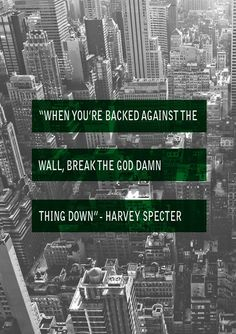 Harvey Specter, I think I'm in love. Skins Quotes, Tv Quotes, Movie Quotes, Great Quotes, Quotes To Live By, Motivational Quotes, Life Quotes, Inspirational Quotes, Billionaire Boys Club