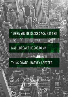 Harvey Specter quotes …
