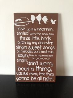 Don't Worry Bob Marley Three Little Birds Sign