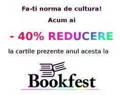 240 de carti prezente la Bookfest 2013 sunt acum cu pana la 40% Reducere Profita si fa-ti norma de cultura!