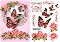 Beautiful Pink Roses Butterflies on Craftsuprint designed by Anne Lever - This lovely topper features beautiful pink roses and butterflies. It has decoupage and six greetings. The greetings are daughter, nan, sister, mum. with love and for you.  - Now available for download!