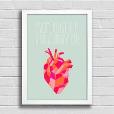 Poster Every Heart is a Revolutionary Cell. Encadreé Posters