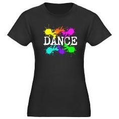 """Our """"Dance Paint"""" women's dark fitted tee: http://www.cafepress.com/dancerspace.946481549"""