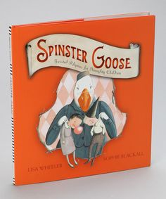 Take a look at this Spinster Goose Hardcover by Simon & Schuster on #zulily today!