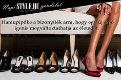 """Hamupipőke a bizonyíték arra, hogy egy új cipő igenis megváltoztathatja az életedet."" www.stylemagazin.hu Karma, Character Shoes, Funny Jokes, Wisdom, Entertaining, Humor, Motivation, Plant Decor, Mantra"