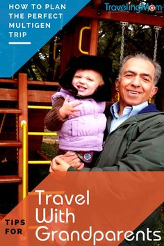 Considering at multigenerational vacation? What to consider when planning multigen trips with grandparents.