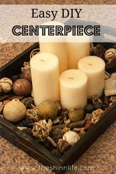 Easy DIY Centerpiece by The Shinn Life. Candles, potpourri, serving tray. Decor.