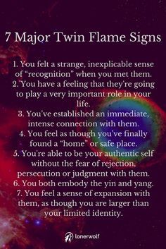 Twin flames are people who help us to spiritually evolve. There are 20 twin flame signs in total ...