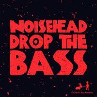 Noisehead - Drop The Bass Beatport: http://btprt.dj/1eYF20a iTunes: http://apple.co/1QFWa6w Amazon: http://amzn.to/1QiVDga