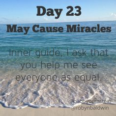 May Cause Miracles by Gabby Bernstein - Week 4 May Cause Miracles, Gabrielle Bernstein, Daily Affirmations, Help Me, Equality, Spirit, Thoughts, Day, Life