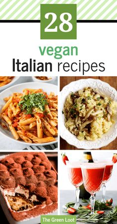 Enjoy this collection of the best vegan Italian recipes, with a healthy twist. You don't have to be in Italy to enjoy these traditional meals, bursting with flavor. | The Green Loot #vegan #veganrecipes