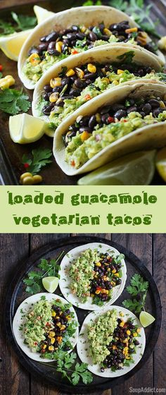 Loaded Guacamole Vegetarian Tacos! Veggie-loaded with lots of guacamole, black beans, corn, and peppers, these vegetarian tacos are full-on yummy