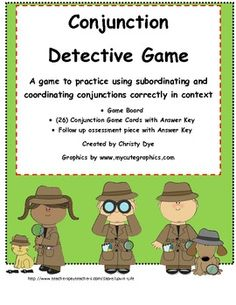 Coordinating and Subordinating Conjunction Detective Game A game to practice using subordinating and coordinating conjunctions correctly in context I created this for my g. Grammar Sentences, Grammar Games, Grammar Skills, Grammar Activities, Teaching Grammar, Vocabulary Games, Writing Activities, Complex Sentences, Receptive Language