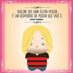 """""""Desejar ser outra pessoa é um desperdício da pessoa que você é"""" Kurt Cobain, Positive Quotes, Bible Verses, Family Guy, Clip Art, Humor, Positivity, Cartoon, Thoughts"""