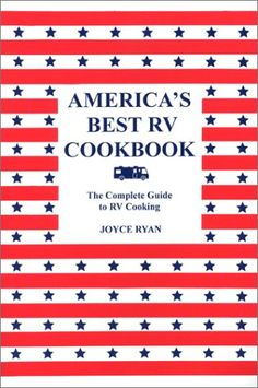 America's Best RV Cookbook: The Complete Guide to RV Cooking « Library User Group