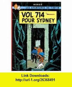 Les Aventures de Tintin Vol 714 pour Sydney (French Edition of Flight 714) (9780828850155) Herge , ISBN-10: 0828850151  , ISBN-13: 978-0828850155 ,  , tutorials , pdf , ebook , torrent , downloads , rapidshare , filesonic , hotfile , megaupload , fileserve
