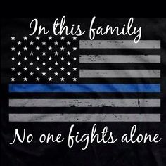 The thin blue line canvas. Order yours at Boardman Printing Police Officer Wife, Police Wife Life, Police Family, Police Officer Quotes, Reserve Police Officer, Police Flag, State Police, Police Quotes, Inspirational Quotes
