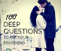Deep Questions to Ask Your Boyfriend Find out how compatible you and your boyfriend are by having a question/answer session with deep questions that will help you both learn more about each other. Deep Questions To Ask, Questions To Ask Your Boyfriend, This Or That Questions, 100 Questions, Intimate Questions, Things To Ask Your Boyfriend, Random Questions, Dating Questions, Relationship Questions
