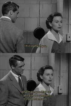 People will talk 1951 - Cary Grant & Jean Crane Classic Movie Quotes, Classic Movies, Old Movie Quotes, Famous Movie Quotes, Romantic Movie Quotes, Cary Grant, Lauren Bacall, Classic Hollywood, Old Hollywood