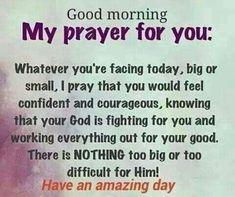Morning Texts For Him, Morning Quotes For Him, Good Morning Prayer, Good Morning Inspirational Quotes, Morning Greetings Quotes, Happy Morning, Morning Blessings, Good Morning Friends, Good Morning Messages
