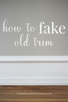 DIY Home Decor This easy DIY method shows how to match and fake old trim. This can be used to add character to a new home, or to match existing old trim in an older home. Diy Home Decor Projects, Easy Home Decor, Diy Projects To Try, Decor Ideas, Diy Ideas, Decor Crafts, Craft Ideas, Diy Hanging Shelves, Floating Shelves Diy