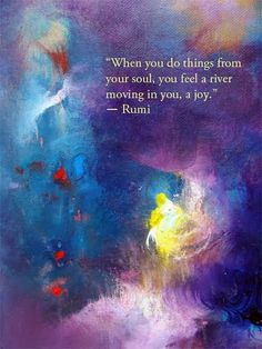 I paired this quote with my painting, The Invitation, because it is an invitation to us all to bring in more of who we are meant to be. Rumi Love Quotes, Sufi Quotes, Wisdom Quotes, True Quotes, Great Quotes, Words Quotes, Sayings, Motivation Positive, Positive Quotes