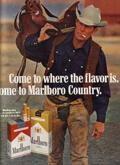 """Marlboro Man is a figure of the past only because of rising health issues in the tobacco industry. Three of the """"Marlboro men"""" died of lung cancer. Vintage Cigarette Ads, Vintage Ads, Vintage Posters, Vintage Antiques, Marlboro Cowboy, Marlboro Man, Old Advertisements, Advertising, Malboro"""