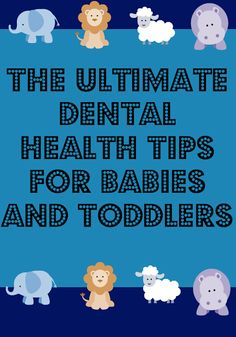 Dental Health Tips For Babies And Toddlers