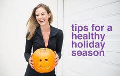 7 Tips For A Healthy Holiday Season By Kimberly Snyder | Move Nourish Believe
