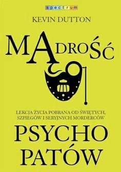 Kevin Dutton, Sarah Knight, Le Book, Mish Mash, True Crime, Psychology, Mindfulness, Reading, Books