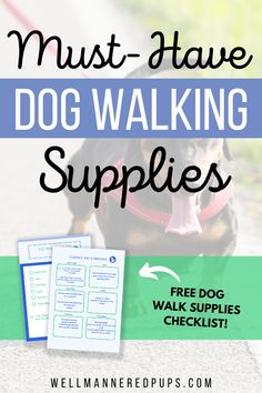My dog walk supplies checklist will help you get organized and be prepared for your next walk!