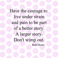 Typically I can't stand Beth Moore, but I really like this quote. Meaningful Quotes, Inspirational Quotes, Motivational, Beth Moore Quotes, Spiritual Wisdom, Some Words, Encouragement Quotes, Happy Thoughts, Inspire Me