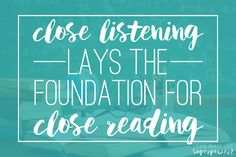 Do you feel like Close Reading is too much for your students? Then try Close Listening! Check out this blog post to learn more!