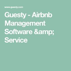 Guesty - Airbnb Management Software & Service